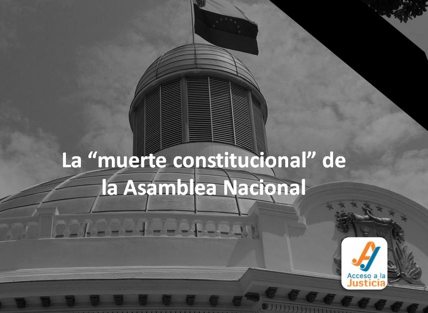 """La """"muerte constitucional"""" de la Asamblea Nacional"""