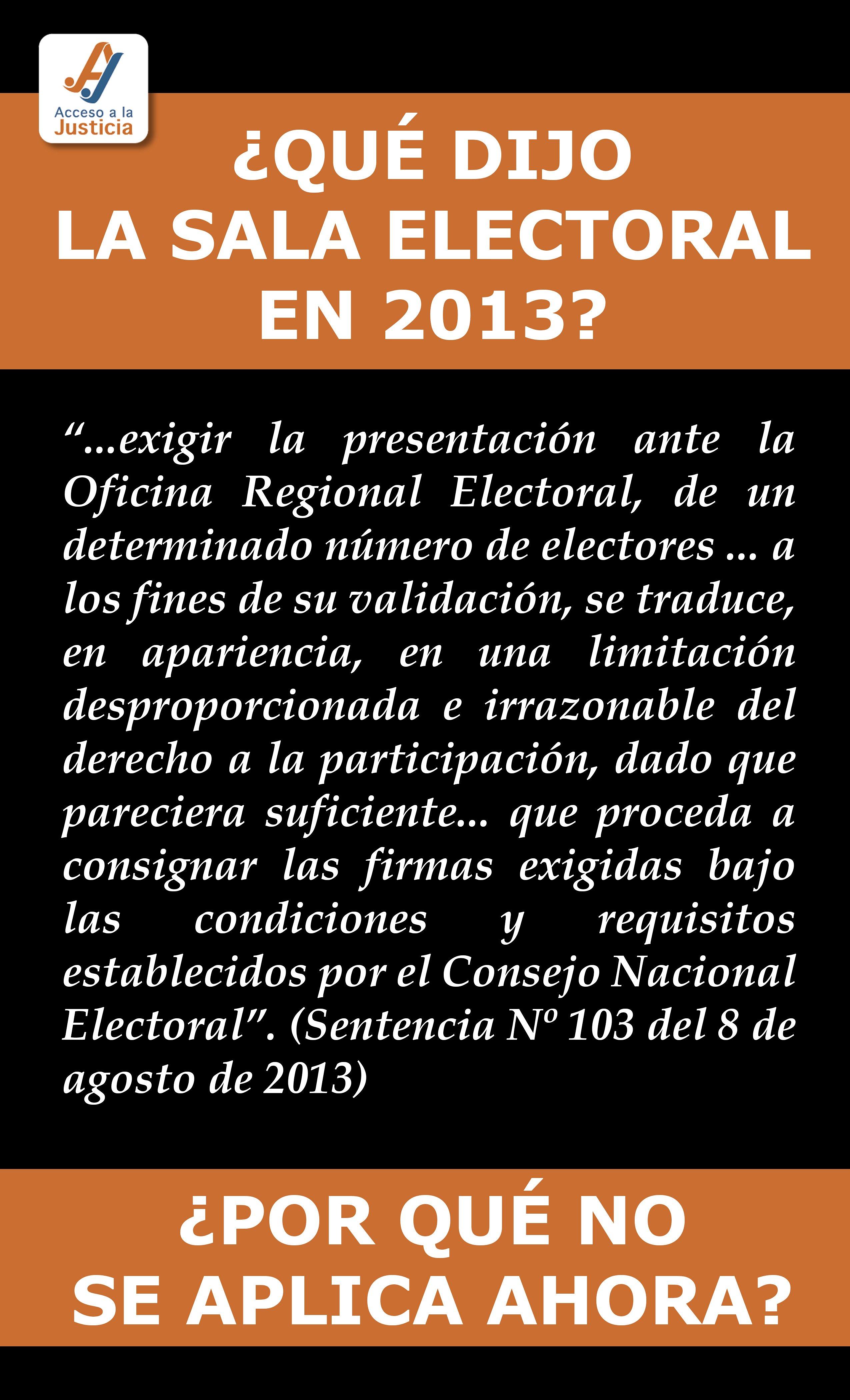 ¿Qué dijo la Sala Electoral en 2013?