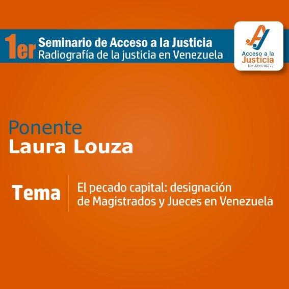 «El Pecado Capital: designación de los magistrados y jueces en Venezuela», Laura Louza
