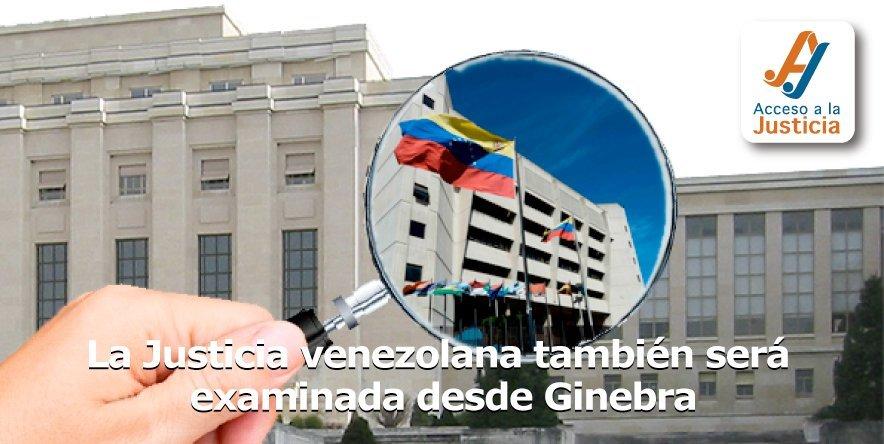 La Justicia venezolana también será examinada desde Ginebra