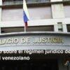 Estudio sobre el régimen jurídico del poder judicial venezolano