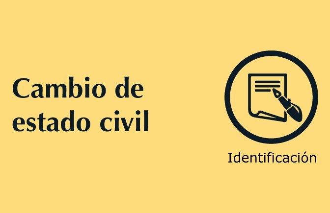 Trámites nuestros de cada día: Cambio de estado civil
