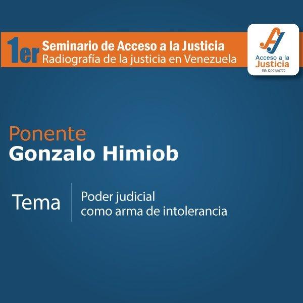 """""""Poder Judicial como arma de intolerancia"""", Gonzalo Himiob"""