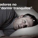 """Los trabajadores no podemos """"dormir tranquilos"""""""