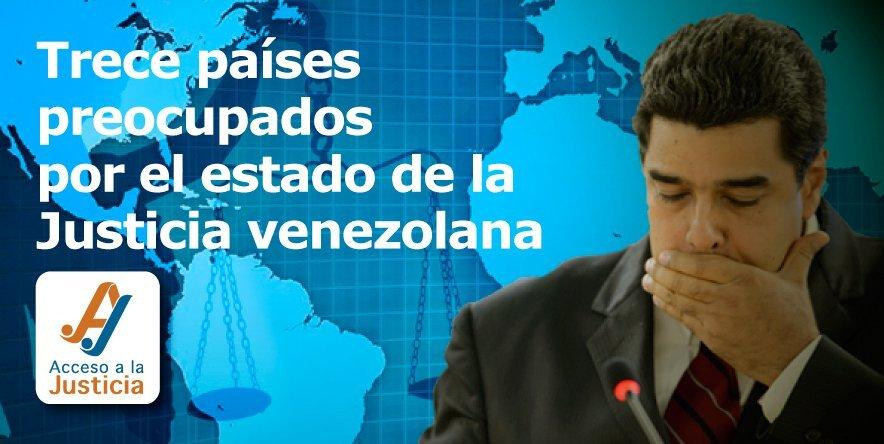 Trece países preocupados por el estado de la Justicia venezolana