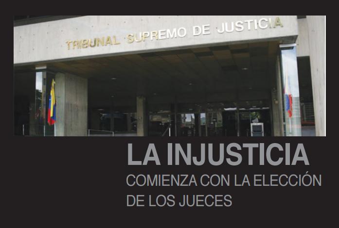 Memorial de Agravios del Poder Judicial: La injusticia comienza con la elección de los jueces