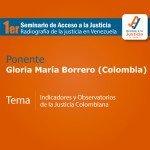 """""""Estadísticas judiciales en Colombia: una mirada al desempeño de CEJ"""", Gloria María Borrero"""