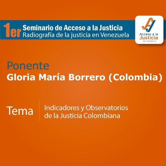 «Estadísticas judiciales en Colombia: una mirada al desempeño de CEJ», Gloria María Borrero