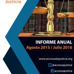 Informe de gestión de Acceso a la Justicia y del Poder Judicial venezolano (Agosto 2015 – Julio 2016)