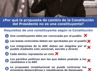 ¿Por qué la propuesta de cambio de la Constitución del Presidente no es una constituyente ?