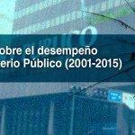 Informe sobre el desempeño del Ministerio Público (2001-2015)