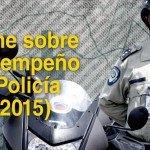 Informe sobre el desempeño de la Policía 2001-2015