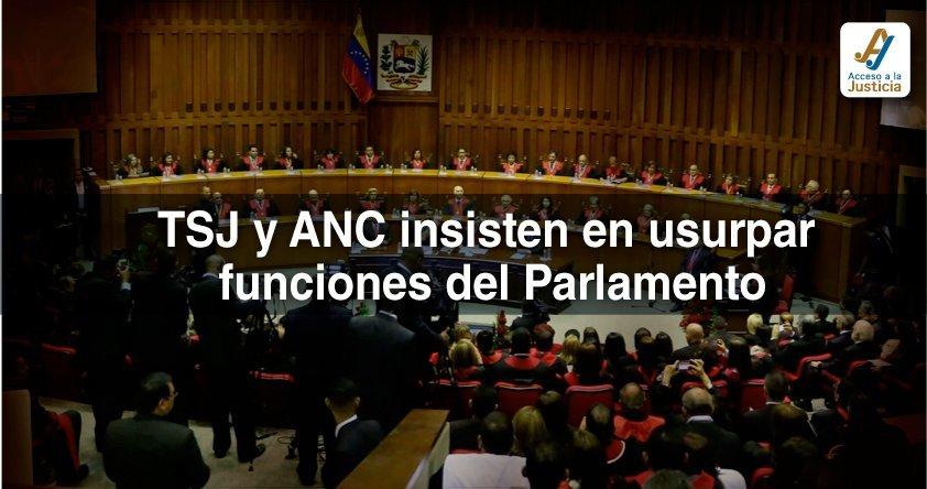 TSJ y ANC insisten en usurpar funciones del Parlamento