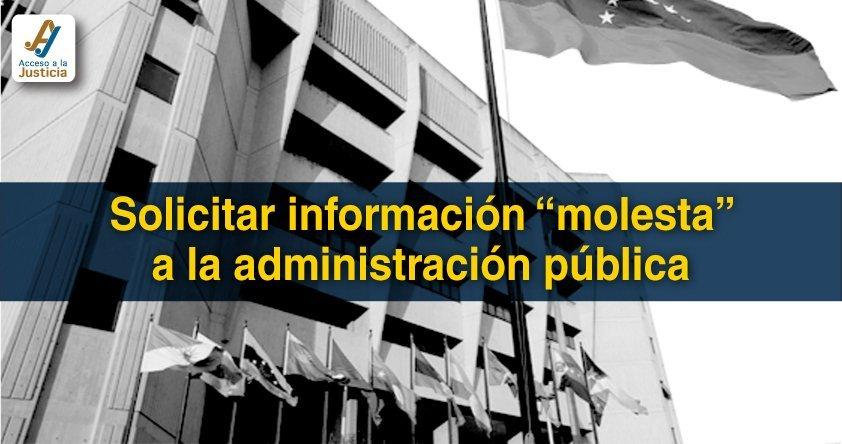 """Solicitar información """"molesta"""" a la administración pública"""
