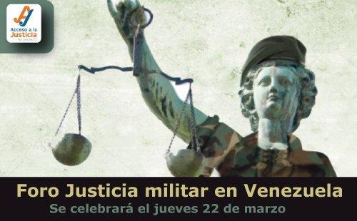 Cuatro ONG diseccionarán la justicia militar en Venezuela