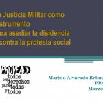 La justicia militar contra la protesta social
