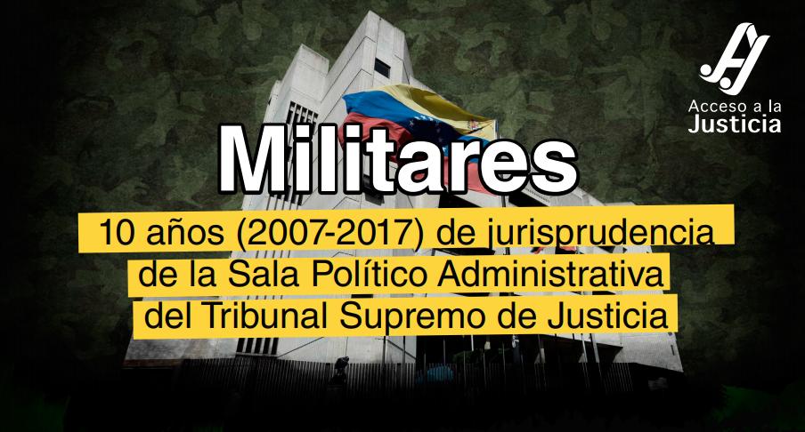 Análisis de diez años de jurisprudencia del TSJ sobre temas militares