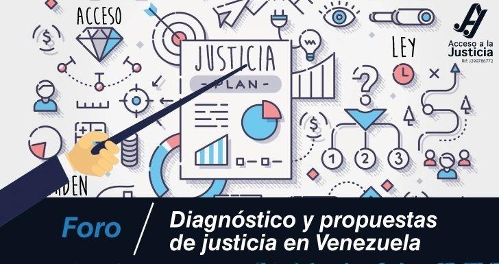 Te invitamos al foro Diagnóstico y Propuestas de Justicia en Venezuela