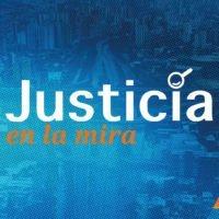 Justicia en la Mira, el programa de Acceso a la Justicia en Humano Derecho Radio Estación (28° programa)