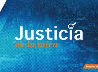 Justicia en la Mira, el programa de Acceso a la Justicia en Humano Derecho Radio (7° programa)
