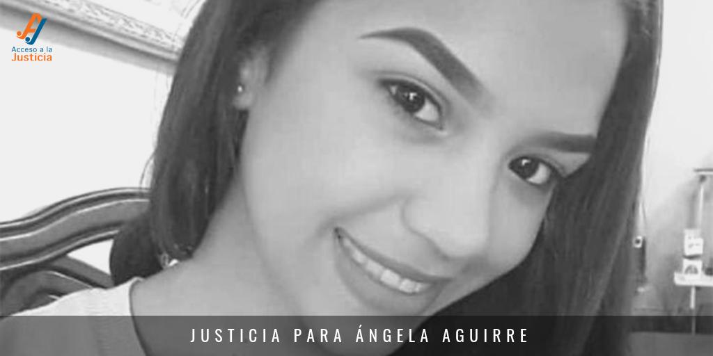 Comunicado ante la opinión pública sobre el caso de Ángela Aguirre