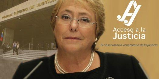 Las denuncias de Acceso a la Justicia ante Bachelet