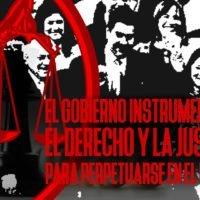 El Gobierno instrumentalizó el derecho y la justicia para perpetuarse en el poder