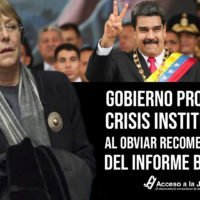 Gobierno profundizó crisis institucional al obviar recomendaciones del informe Bachelet