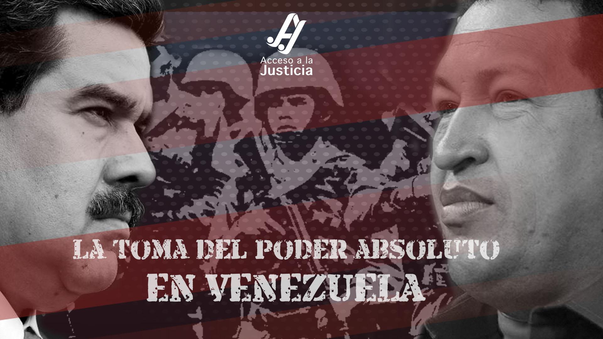 La toma del poder absoluto en Venezuela