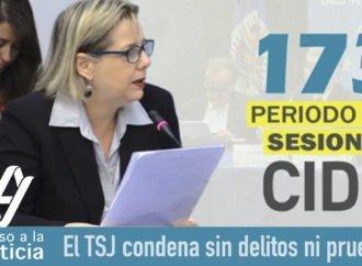El TSJ condena sin delitos ni pruebas