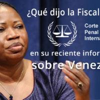 ¿Qué dijo la Fiscalía de la CPI en su reciente informe sobre Venezuela?