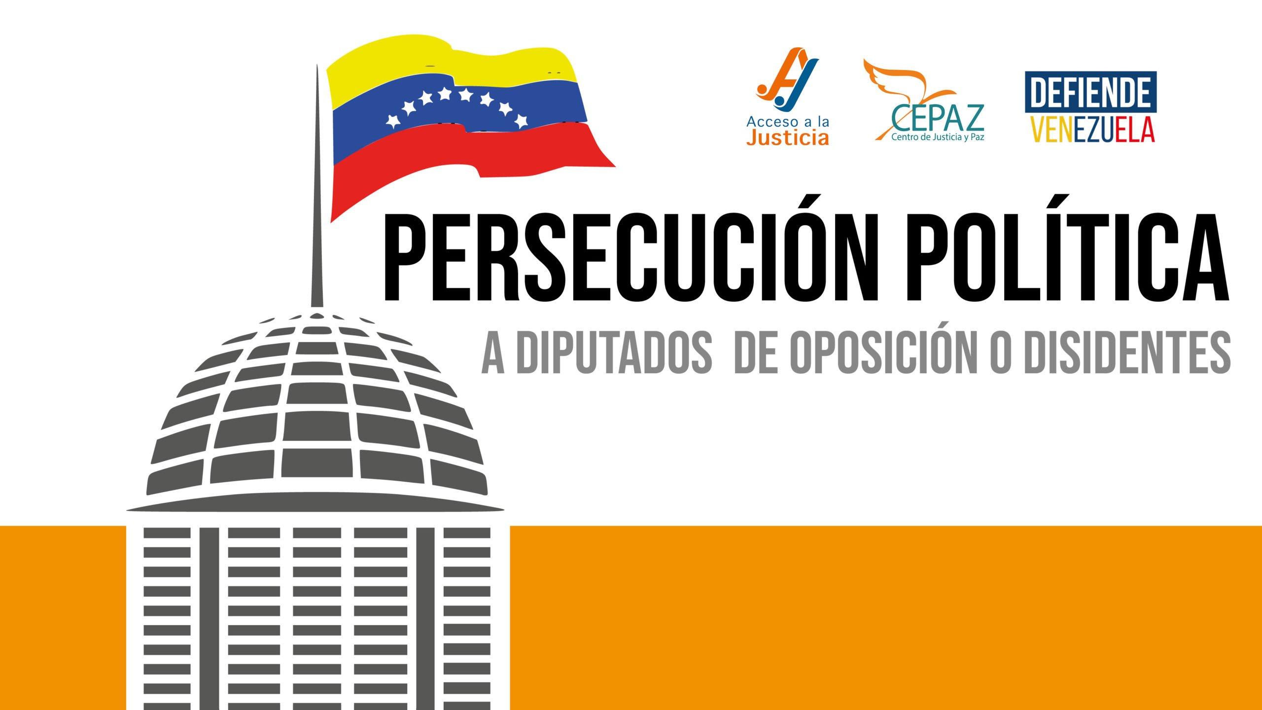 Persecución política a diputados de oposición o disidentes en Venezuela