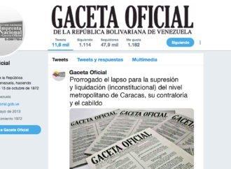 Prorrogado el lapso para la supresión y liquidación (inconstitucional) del nivel metropolitano de Caracas, su contraloría y el cabildo