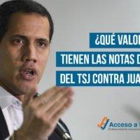¿Qué valor jurídico tienen las notas de prensa del TSJ contra Juan Guaidó?