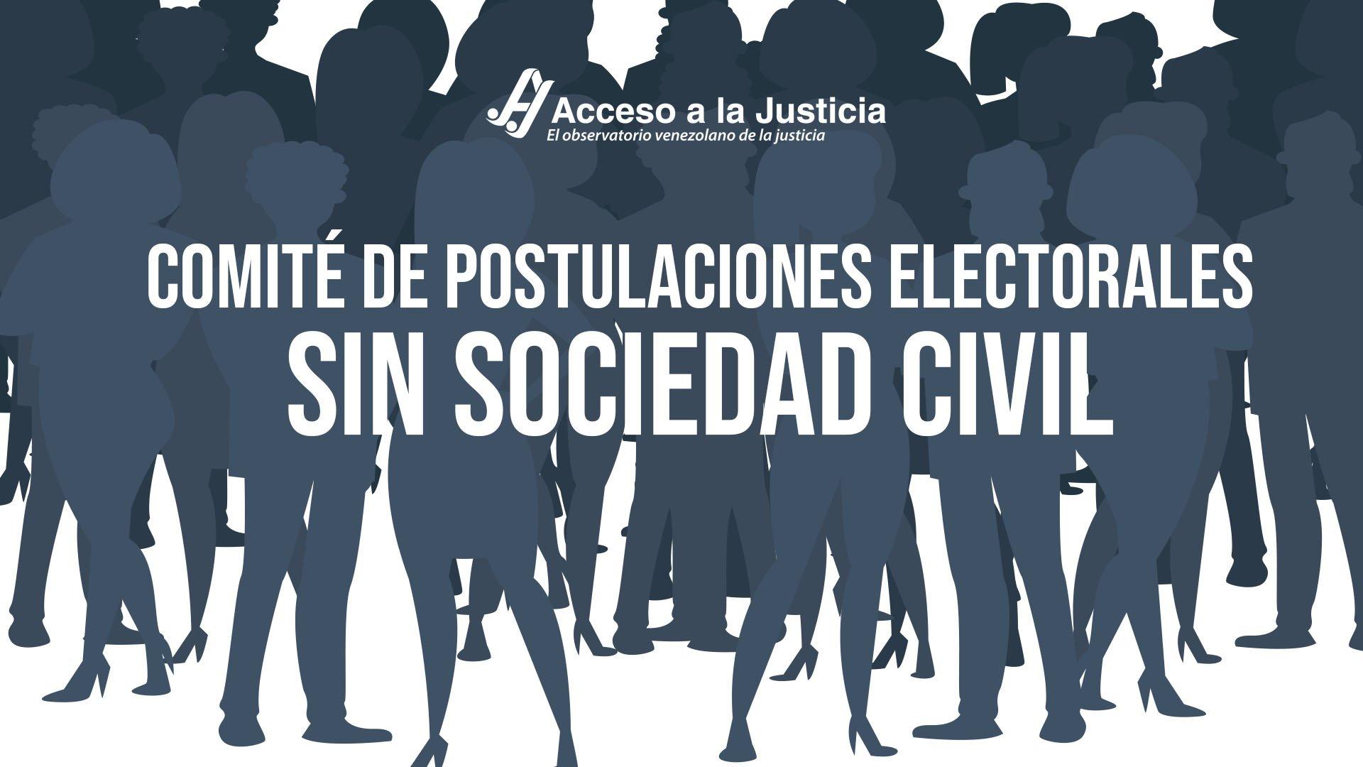 Comité de Postulaciones Electorales sin sociedad civil