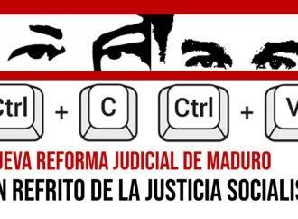 Reforma judicial: un refrito de la justicia socialista