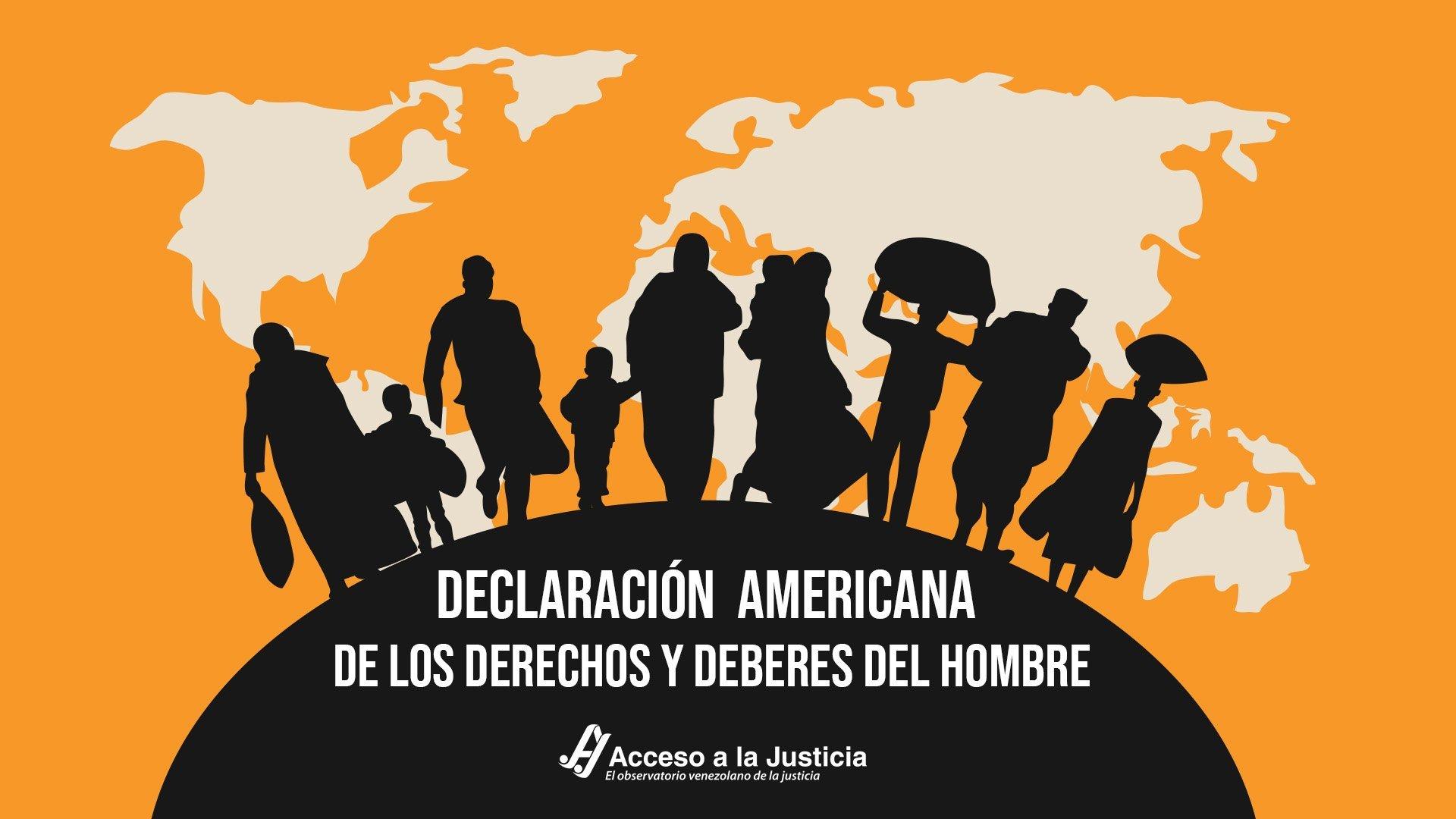 Declaración Americana de los Derechos y Deberes del Hombre