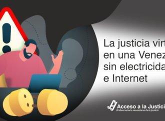 La justicia virtual en una Venezuela sin electricidad e Internet