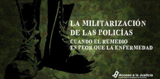 La militarización de las policías: cuando el remedio es peor que la enfermedad
