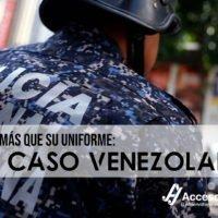 La policía es más que su uniforme: el caso venezolano