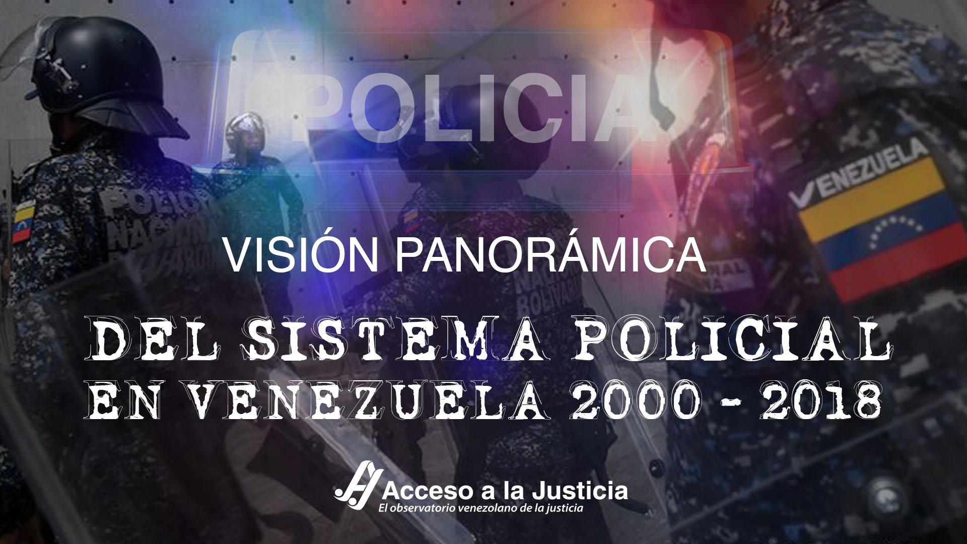 Visión panorámica del sistema policial en Venezuela (2000-2018)