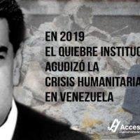 En 2019 el quiebre institucional agudizó la crisis humanitaria en Venezuela