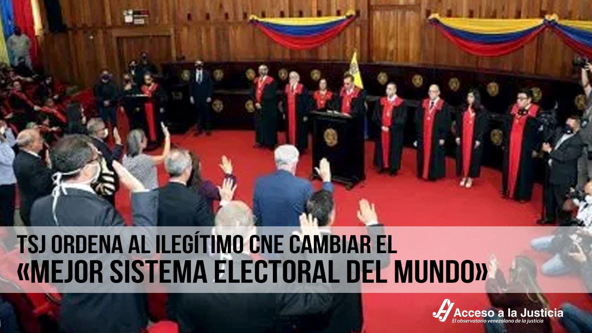 TSJ ordena al ilegítimo CNE cambiar el «mejor sistema electoral del mundo»