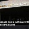 TSJ reconoce que la justicia militar no se debe aplicar a civiles