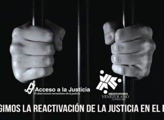Acceso a la Justicia y el Observatorio Venezolano de Prisiones exigimos la reactivación de la justicia en el país