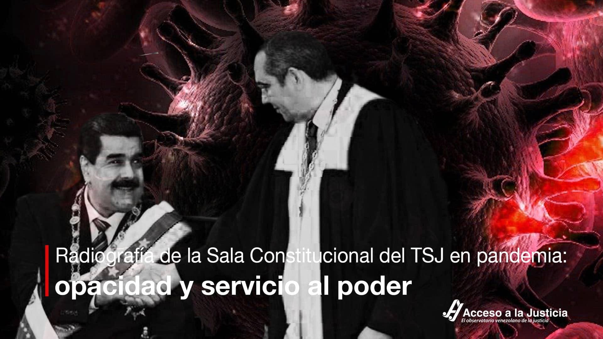 Radiografía de la Sala Constitucional del TSJ en pandemia: opacidad y servicio al poder